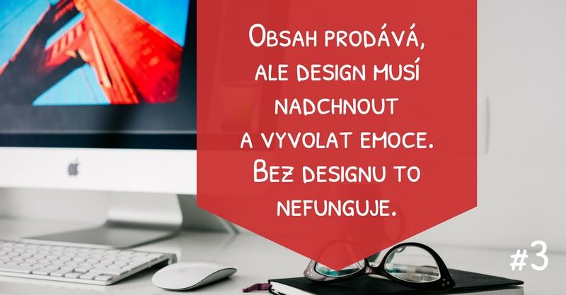 Design musí nadchnout