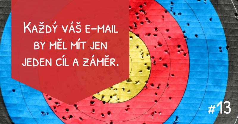 Každý váš email by měl mít jen jeden cíl a záměr.