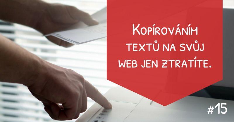 Kopírováním textů na svůj web jen ztratíte.