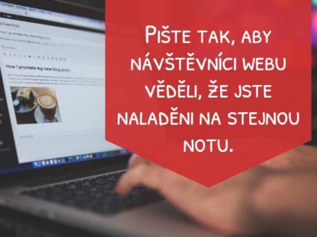 Pište tak, aby návštěvníci webu věděli, že jste naladěni na stejnou notu.